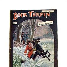 Libros antiguos: DICK TURPIN Nº 34 – EL HOMBRE MONSTRUO. Lote 166889860