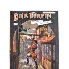 Libros antiguos: DICK TURPIN Nº 37 – EL BARRIO DEL CRIMEN. Lote 166890092