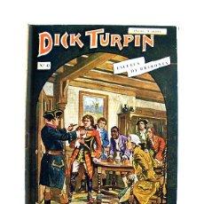 Libros antiguos: DICK TURPIN Nº 42 – ESCUELA DE BRIBONES. Lote 166890396