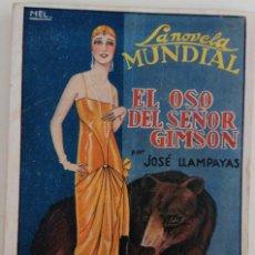 Libros antiguos: LA NOVELA MUNDIAL Nº 56 - EL OSO DEL SEÑOR GIMSON - AÑO 1927. Lote 166890492
