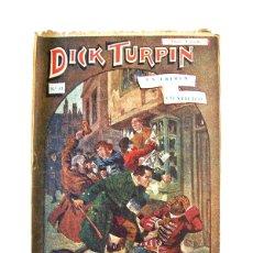 Libros antiguos: DICK TURPIN Nº 53 – UN CRIMEN CIENTÍFICO. Lote 166890536