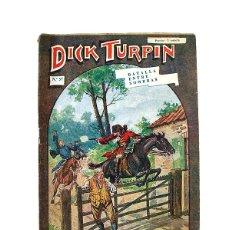Libros antiguos: DICK TURPIN Nº 57 – BATALLA ENTRE SOMBRAS. Lote 166890688