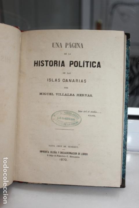 UNA PAGINA DE LA HISTORIA POLITICA DE LAS ISLAS CANARIAS POR MIGUEL VILLALBA HERVAS. TENERIFE 1870. (Libros Antiguos, Raros y Curiosos - Ciencias, Manuales y Oficios - Otros)