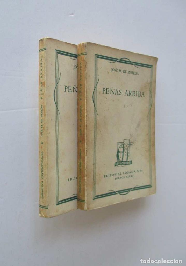 PEÑAS ARRIBA - 2 TOMOS - JOSE MARIA DE PEREDA - EDITORIAL LOSADA (Libros antiguos (hasta 1936), raros y curiosos - Literatura - Narrativa - Otros)