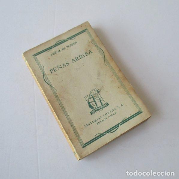 Libros antiguos: PEÑAS ARRIBA - 2 TOMOS - JOSE MARIA DE PEREDA - EDITORIAL LOSADA - Foto 2 - 166915484