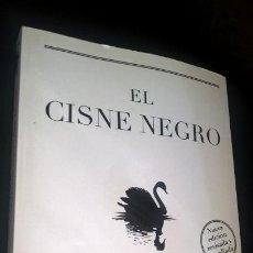 Libros antiguos: EL CISNE NEGRO: EL IMPACTO DE LO ALTAMENTE IMPROBABLE NASSIM NICHOLAS TALEB. Lote 166934228