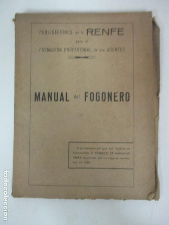 PUBLICACIONES DE LA RENFE - MANUAL DEL FOGONERO - FEDERICO DE MENDICUTI - AÑO 1936 (Libros Antiguos, Raros y Curiosos - Ciencias, Manuales y Oficios - Otros)