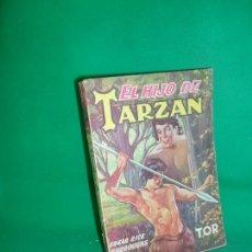 Libros antiguos: EL HIJO DE TARZÁN, EDGAR RICE BURROUGHS, ED. TOR. Lote 167030944