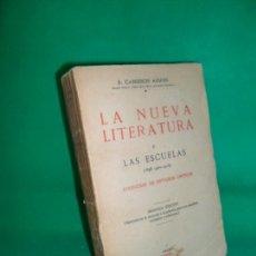 Libros antiguos: LA NUEVA LITERATURA II, LAS ESCUELAS, R. CANSINOS-ASSENS, ED. PÁEZ, 1925. Lote 167036588