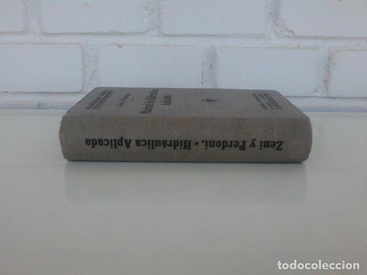 Libros antiguos: ZENI Y PERDONI. MANUAL DE HIDRAULICA APLICADA. MANUALES ROMO. TRAD. ANTONIO ALVAREZ Y REDONDO. 1914 - Foto 2 - 167056256