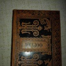 Libros antiguos: FRAY BENITO FEIJOO. PADRE FEIJOO. OBRAS ESCOGIDAS.1884. Lote 167077577