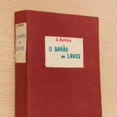 """Livres anciens: """"O BARAO DE LAVOS. (LIVRO EM PORTUGUÊS, AÑO 1898)"""" - """"BOTELHO, ABEL"""". Lote 167082522"""
