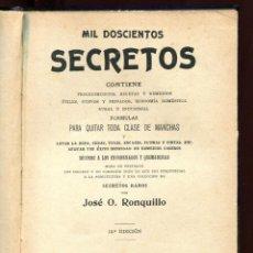 Libros antiguos: J. RONQUILLO. MIL DOSCIENTOS SECRETOS. ED. PUIG 1926. TAPA DURA. Lote 167144680