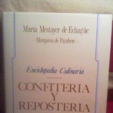 Libri antichi: ENCICLOPEDIA CULINARIA - CONFITERIA Y REPOSTERIA .. Lote 167148016