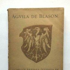 Libros antiguos: RAMON DEL VALLE INCLAN - AGUILA DE BLASON - COMEDIA BARBARA 1907 PRIMERA EDICION. Lote 167154084