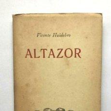 Libros antiguos: VICENTE HUIDOBRO - ALTAZOR - CRUZ DEL SUR - CHILE 1949 PABLO PICASSO. Lote 167154508