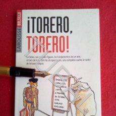 Libros antiguos: TUBAL LAROUSSE BOLSILLO: TORERO TORERO LIBRO TOROS TAUROMAQUIA. Lote 167161924