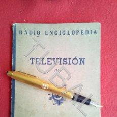 Libros antiguos: TUBAL RADIO ENCICLOPEDIA TELEVISION BRUGUERA LIBRO ESQUEMAS G8. Lote 177007008