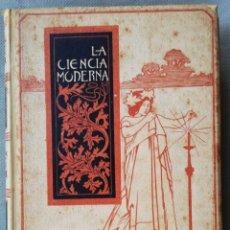 Livros antigos: LA CIENCIA MODERNA. JULIO BROUTA. 1897. BARCELONA. ILUSTRADO. Lote 167181784