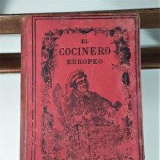 Libros antiguos: EL COCINERO EUROPEO. JULIO BRETEUIL. LIB. GARNIER HNOS. PARÍS. 1888.. Lote 167194720