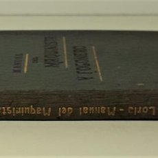 Libros antiguos: MANUAL DEL MAQUINISTA Y FOGONERO. VV. AA. LIB. CONRADO SUBIRÁ. BARCELONA. 1907.. Lote 167253568