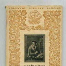 Livros antigos: INTRODUCCIO A LA SAVIESA / LLUÍS VIVES / BARCINO, 1933 / 16X12CM. 85 P.. Lote 167413788