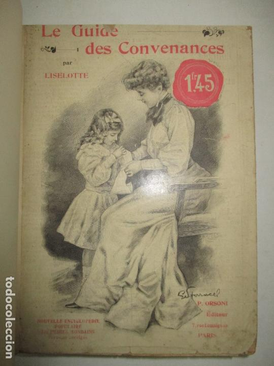 Libros antiguos: LE GUIDE DES CONVENANCES...LISELOTTE. c.1907. - Foto 2 - 167429060