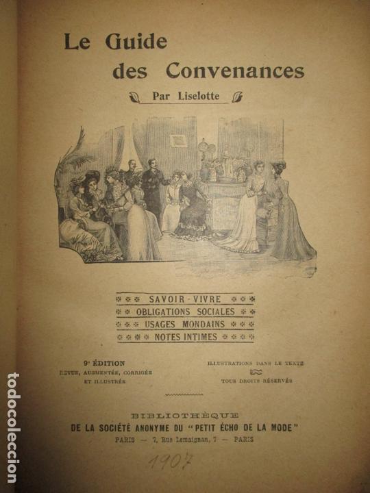 Libros antiguos: LE GUIDE DES CONVENANCES...LISELOTTE. c.1907. - Foto 3 - 167429060