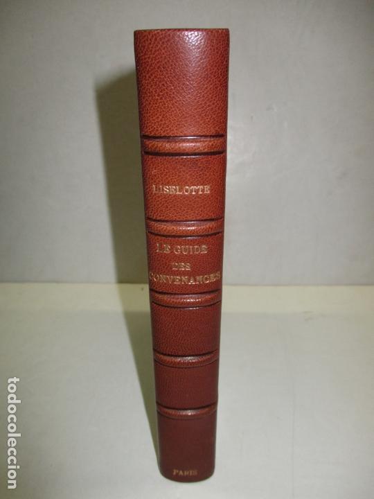 LE GUIDE DES CONVENANCES...LISELOTTE. C.1907. (Libros Antiguos, Raros y Curiosos - Pensamiento - Otros)
