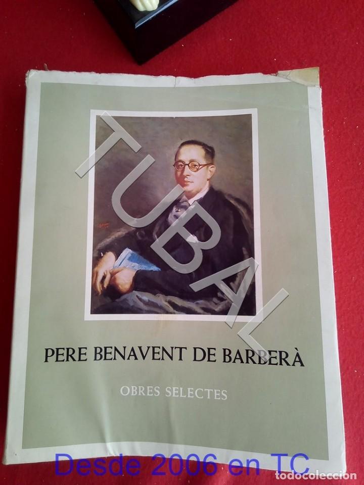 TUBAL PERE BENAVENT BARBERA LIBRO (Libros Antiguos, Raros y Curiosos - Bellas artes, ocio y coleccionismo - Otros)