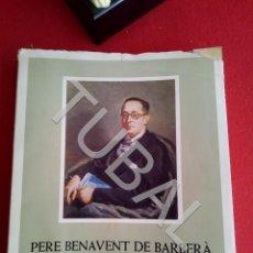 Libros antiguos: TUBAL PERE BENAVENT BARBERA LIBRO. Lote 167610264