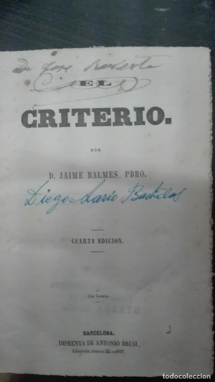 Libros antiguos: DON JAIME BALMES // EL CRITERIO // 1857 // cuarta EDICIÓN - Foto 4 - 167622372