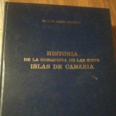 Libros antiguos: HISTORIA CONQUISTA SIETE ISLAS CANARUAD. Lote 167634088