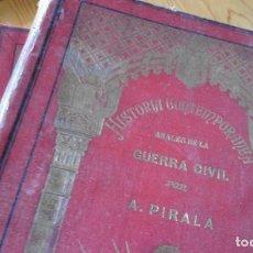 Libros antiguos: ANALES DE LA GUERRA CIVIL. POR ANTONIO PIRALA. 5 TOMOS.. Lote 167642476