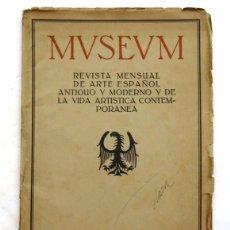 Libros antiguos: MUSEUM. REVISTA MENSUAL DE ARTE ESPAÑOL- AÑO 1917. Lote 167690336