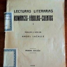 Libros antiguos: ROMANCES-FÁBULAS-CUENTOS. SELECCIÓN ANGEL LACALLE. 1ª EDICIÓN.1935. LIBRERÍA BASTINOS JOSÉ BOSCH.. Lote 167721080