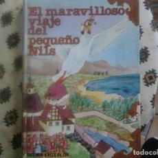 Libros antiguos: EL MARAVILLOSO VIAJE DEL PEQUEÑO NILS. Lote 167736680