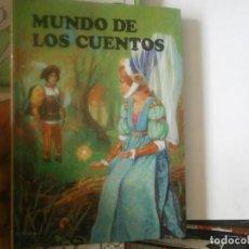 Libros antiguos: MUNDO DE LOS CUENTOS. Lote 167741072