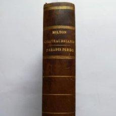 Libros antiguos: LE PARADIS PERDU, JOHN MILTON. TRADUCCIÓN DE CHATEAUBRIAND. 1836. 2 TOMOS EN 1 VOLUMEN.. Lote 167741676