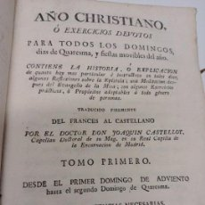 Libros antiguos: LIBRO: AÑO CHRISTIANO O EXERCICIOS DEVOTOS PARA TODOS LOS DOMINGOS Y FIESTAS MOVIBLES - TOMO I -1783. Lote 167753800