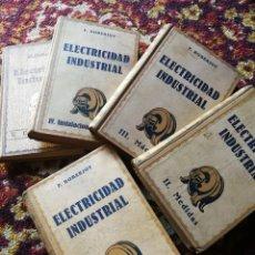 Libros antiguos: ELEMENTOS DE ELECTRICIDAD INDUSTRIAL- P.ROBERJOT, GUSTAVO GILI EDITOR,1934 (5 TOMOS) COMPLETA!!!. . Lote 167788520