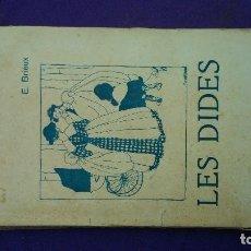 Libros antiguos: LES DIDES DE E.BRIEUX -EDICIÓN DE 1909- DE TEATRALIA POR SÓLO CUATRO EUROS.. Lote 167811448