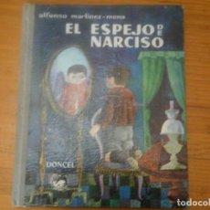 Libros antiguos: EL ESPEJO DE NARCISO. Lote 167825600