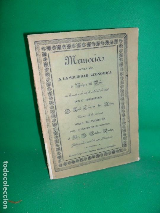 MEMORIA PRESENTADA A LA SOCIEDAD ECONÓMICA DE AMIGOS DEL PAÍS, CÓRDOBA, 1836, JOSÉ LUIS DE LOS HEROS (Libros Antiguos, Raros y Curiosos - Historia - Otros)