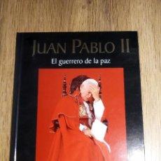 Libros antiguos: JUAN PABLO II EL GUERRERO DE LA PAZ DE NATIONAL GEOGRAPHIC. Lote 167838380