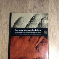 Libros antiguos: LOS MOMENTOS DECISIVOS DE PAU ARENÓS I ALBERT BERTRAN. Lote 167839436