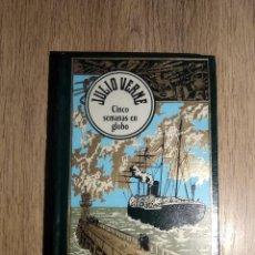 Libros antiguos: CINCO SEMANAS EN GLOBO DE JULIO VERNE. Lote 167839948