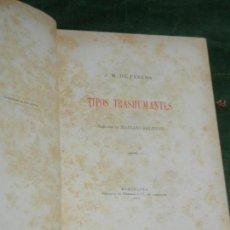 Libros antiguos: TIPOS TRASHUMANTES, DE JOSE M. DE PEREDA - 1897. Lote 167850656