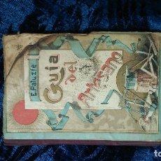 Libros antiguos: GUÍA DEL ARTESANO DE PALUZIÉ MILAGROSAMENTE PRESERVADO DE LAS LLAMAS POR SÓLO CUATRO EUROS. Lote 167869520