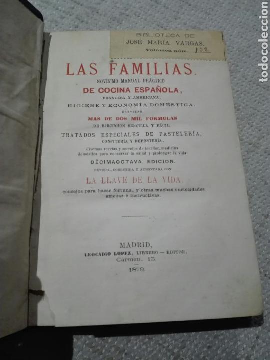 EL LIBRO DE LAS FAMILIAS DE COCINA ESPAÑOLA, FRANCESA Y AMERICANA' - MAS DE 2000 FORMULAS - 1879 (Libros Antiguos, Raros y Curiosos - Cocina y Gastronomía)